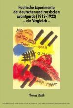 Cover-Bild Poetische Experimente der deutschen und russischen Avantgarde (1912-1922) - ein Vergleich