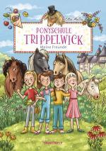 Cover-Bild Ponyschule Trippelwick - Meine Freunde