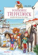 Cover-Bild Ponyschule Trippelwick - Schiefer die Ponys nie singen