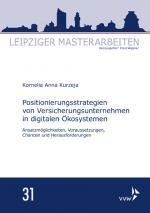 Cover-Bild Positionierungsstrategien von Versicherungsunternehmen in digitalen Ökosystemen