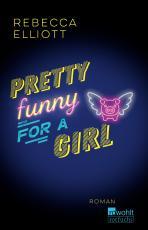 Cover-Bild Pretty Funny for a Girl