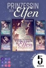 """Cover-Bild Prinzessin der Elfen: Sammelband aller 5 Bände der Bestseller-Fantasyserie """"Prinzessin der Elfen"""""""