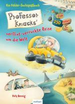 Cover-Bild Professor Knacks' verflixt-verrückte Reise um die Welt