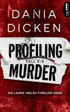 Cover-Bild Profiling Murder Fall 4 - 6