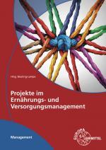 Cover-Bild Projekte im Ernährungs- und Versorgungsmanagement