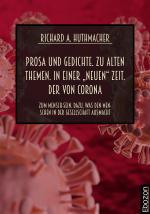 """Cover-Bild Prosa und Gedichte. Zu alten Themen. In einer """"neuen"""" Zeit. Der von Corona"""