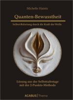 Cover-Bild Quanten-Bewusstheit. Selbst-Befreiung durch die Kraft der Welle