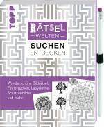 Cover-Bild Rätselwelten – Rätseln, Suchen & Entdecken: Wunderschöne Bildrätsel, Fehlersuchen, Labyrinthe, Schattenbilder und mehr