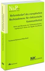 Cover-Bild Reformbedarf des europäischen Rechtsrahmens für elektronische Kommunikation