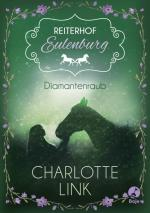 Cover-Bild Reiterhof Eulenburg - Diamantenraub