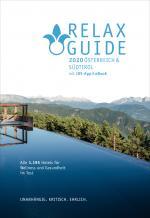 Cover-Bild RELAX Guide 2020 Österreich & NEU: Südtirol, kritisch getestet: alle Wellness- und Gesundheitshotels.