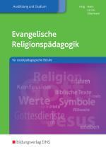 Cover-Bild Religionspädagogik / Evangelische Religionspädagogik für sozialpädagogische Berufe