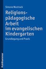 Cover-Bild Religionspädagogische Arbeit im evangelischen Kindergarten
