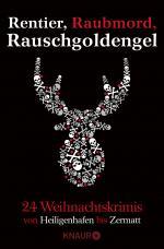 Cover-Bild Rentier, Raubmord, Rauschgoldengel