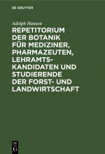Cover-Bild Repetitorium der Botanik für Mediziner, Pharmazeuten, Lehramts- Kandidaten und Studierende der Forst- und Landwirtschaft
