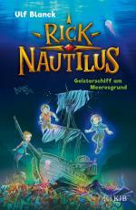 Cover-Bild Rick Nautilus – Geisterschiff am Meeresgrund