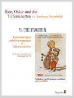 Cover-Bild Rico, Oskar und die Tieferschatten von Andreas Steinhöfel. Unterrichtsmaterial: Kopiervorlagen, Arbeitsanregungen und Tafelanschriften für das Fach Deutsch in den Jahrgangsstufen 5-6.
