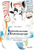 Cover-Bild Rinderschwanzsuppe & Kindertanzgruppe