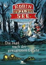 Cover-Bild Robin vom See - Die Jagd nach der graugrünen Gefahr