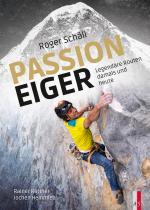 Cover-Bild Roger Schäli - Passion Eiger