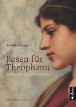 Cover-Bild Rosen für Theophanu. Braut Ottos II. - Kaiserin des Abendlandes