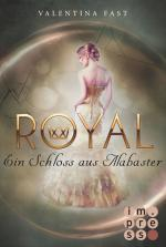 Cover-Bild Royal 3: Ein Schloss aus Alabaster