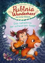 Cover-Bild Rubinia Wunderherz, die mutige Waldelfe - Das Geheimnis der schwarzen Feder