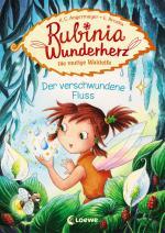 Cover-Bild Rubinia Wunderherz, die mutige Waldelfe - Der verschwundene Fluss