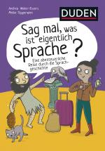 Cover-Bild Sag mal, was ist eigentlich Sprache?