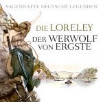 Cover-Bild Sagenhafte deutsche Legenden
