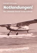 Cover-Bild SAI KZ VII Laerke - Notlandungen!
