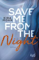 Cover-Bild Save me from the Night
