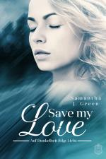Cover-Bild Save my Love