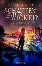 Cover-Bild Schatten der Ewigkeit - Zwillingsblut
