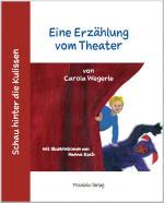 Cover-Bild Schau hinter die Kulissen: Eine Erzählung vom Theater