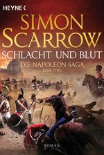 Cover-Bild Schlacht und Blut - Die Napoleon-Saga 1