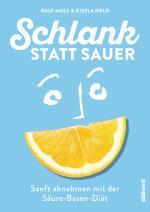 Cover-Bild Schlank statt sauer (Neuausgabe)