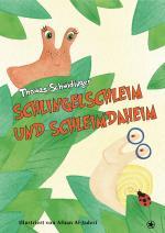 Cover-Bild Schlingelschleim und Schleimdaheim