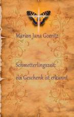 """Cover-Bild """"Schmetterlingszeit: ein Geschenk ist erkannt"""""""