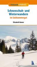 Cover-Bild Schneeschuh- und Winterwandern im Salzkammergut