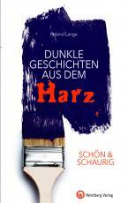 Cover-Bild SCHÖN & SCHAURIG - Dunkle Geschichten aus dem Harz