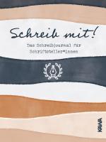 Cover-Bild Schreib mit! Das Schreibjournal für Schriftsteller*innen