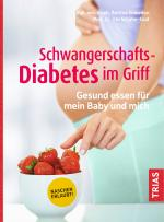 Cover-Bild Schwangerschafts-Diabetes im Griff