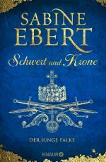 Cover-Bild Schwert und Krone - Der junge Falke