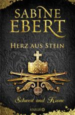 Cover-Bild Schwert und Krone - Herz aus Stein