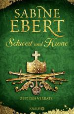 Cover-Bild Schwert und Krone - Zeit des Verrats
