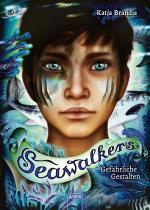 Cover-Bild Seawalkers (1). Gefährliche Gestalten