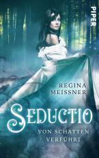 Cover-Bild Seductio - Von Schatten verführt