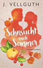 Cover-Bild Sehnsucht nach Sommer