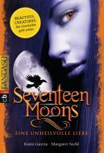 Cover-Bild Seventeen Moons - Eine unheilvolle Liebe